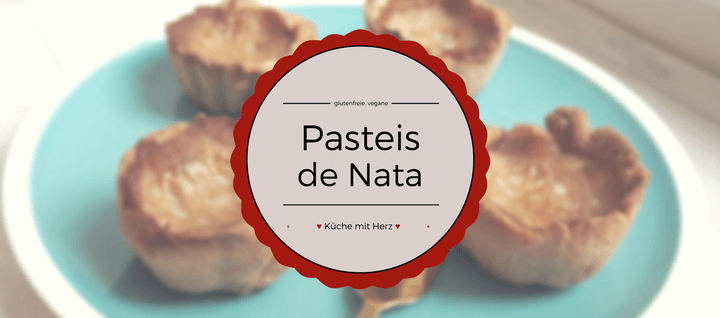 Finde hier ein Rezept für leckere glutenfreie und vegane sommerliche Pasteis de Nata! Schnell und einfach - in der Küche mit Herz!